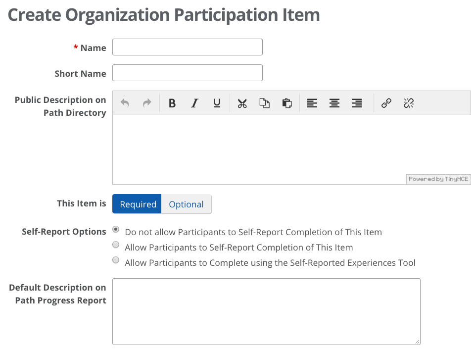 select one of the description options if the nature of the path item is one that would require students to give a personal account of what they did to